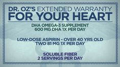 Dr. Oz's Extended Warranty For Your Heart
