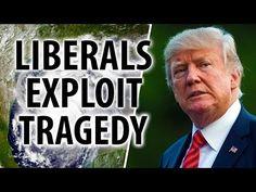 Liberals use hurricane Harvey to bash President Trump -YouTube