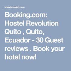 Booking.com: Hostel Revolution Quito , Quito, Ecuador  - 30 Guest reviews . Book your hotel now!