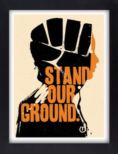 """""""Stand Our Ground"""" Art by Tes One. Source: 1xrun.com"""