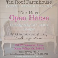 Tin Roof Farmhouse Vintage Rentals and styling Barn Open House, Sunday, May 31st
