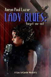 Aaron Paul Lazar's Lady Blues - Forget me not. I was concerned to find that I had picked up book 10 in the series, but this works well as a standalone novel
