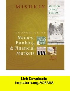 Economics of money banking financial markets 9th ninth economics of money banking and financial markets the myeconlab student access code card 9th edition 9780132479189 frederic s mishkin isbn 10 fandeluxe Images