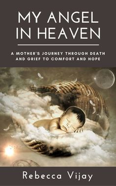 """By: E.Oberio / July 7, 2017 Welcome to another edition of our author spotlight interviews. We are pleased to be interviewing today Rebecca Vijay, author of """"My Angel In Heaven: A Mother's Journey t…"""