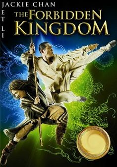 The Forbidden Kingdom (2008) Kung fu legends Jackie Chan and Jet Li star in this rousing adventure about a martial arts movie fanatic who finds himself transported to war-torn ancient China after discovering a mystical staff in a pawnshop.