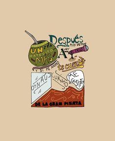 Anguilita, De La Gran Piñata by Matias Servelle. Love Mate, Yerba Mate, True Love, Qoutes, Songs, Humor, Cards, Magnolia, Great Quotes