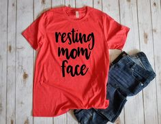 Resting mom face Unisex T-shirt