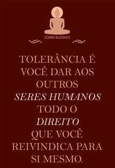 Tolerância é...