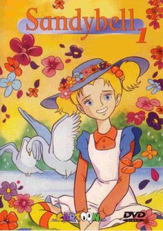 Sandy Bell, one of my favorite cartoons as a little girl