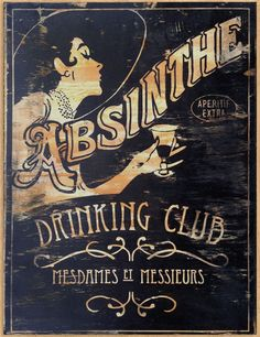 ⊱ஜ⊰❤ ค๒ʂḯทʈɧҽ ❤⊱ஜ⊰ Absinthe became a mythical part of bohemian Paris in the late 19th and early 20th centuries, hyped by such writers as Verlaine and immortalized in the paintings of artists like Manet and Toulouse-Lautrec who referred to their liquid inspiration as the Fée Verte (Green Fairy) because they believed it gave them hallucinogenic visions.