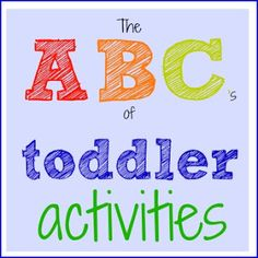 ABCs of toddler activities blog series