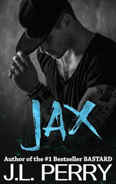 Toot's Book Reviews: Spotlight, Teasers, Trailer & Giveaway: Jax by J.L. Perry