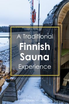 Practical tips for partaking in a traditional Finnish sauna experience when visiting this Nordic country. Tips for travel to Finland. | Geotraveler's Niche Travel Blog
