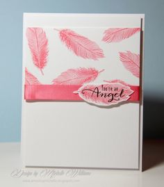 Casing Amusing Michelle, as Promised! Feather Cards, Verses For Cards, Cardmaking And Papercraft, Tampons, Card Making Inspiration, Pretty Cards, Cool Cards, Greeting Cards Handmade, I Card