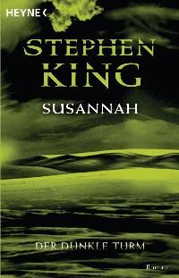 King, Stephen - The dark tower VI: Song of Susannah