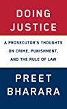 Read Book: Doing Justice, A Prosecutor's Thoughts on Crime, Punishment, and the Rule of Law - Reading Free eBook / PDF / Book Vigan, Free Pdf Books, Free Ebooks, Free Reading, Reading Lists, Political Books, Political Science, Truth And Justice, Book Summaries