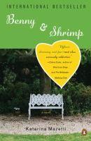 Benny & Shrimp by Katarina Mazetti Review at: http://cdnbookworm.blogspot.ca/2009/10/european-novel.html