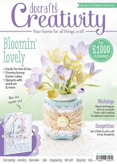 Creativity Magazine by Docrafts Issue 45 April 2014