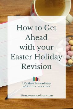 Plans for the Easter holidays? Have you factored in plenty of time for Easter holiday revision? If you haven't then now is the time to change your plans! via @Lucy Parsons #revision #revisiontips