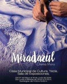 Emocionado de anunciar que por fin se acerca el día.  A partir del próximo 27 de Mayo, MiradAzul será presentada en  la Sala de Exposiciones de la Casa de Cultura de Yecla. Del 27 de Mayo al 19 de junio de 2016. ¡Estáis invitados!. #miradazul