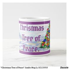 """Christmas Tree of Peace"" Jumbo Mug"