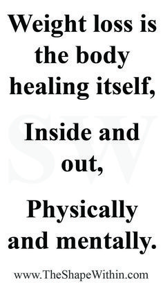 Weight loss motivational quotes that will inspire you to start your healthy journey! Weight loss is the body healing itself, both inside and out - Fitness motivation | TheShapeWithin.com