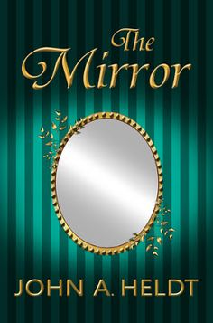 Pam's Book Reviews: The Mirror (Northwest Passage Book 5) by John A He...