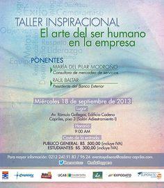 @ueneventocc Taller #Inspiracional  EL ARTE DEL SER HUMANO EN LA EMPRESA  * 18 de septiembre * #Caracas * @makeithappenve