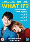 What if - Daniel Radcliffe and Zoe Kazan star in this romantic comedy directed by Michael Dowse.