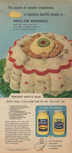 """Monterey Souffle Salad"" from Hellmann's/Best Foods mayonnaise. I am cringing here. I detest mayonnaise."