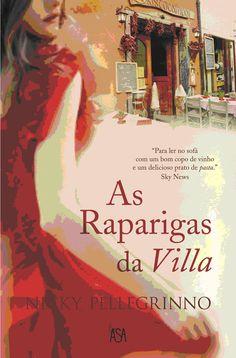 As Raparigas da Villa, by Nikky Pellegrinno