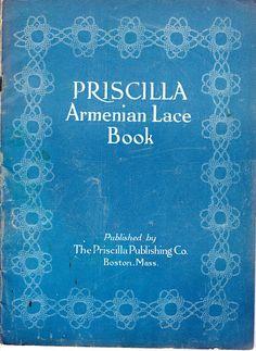Priscilla Armenian Lace Book, 1923. In the public domain.