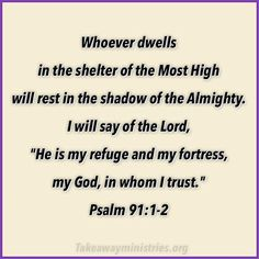 "Psalm 91:1-2 Whoever dwells in the shelter of the Most High will rest in the shadow of the Almighty. I will say of the Lord, ""He is my refuge and my fortress, my God, in whom I trust."" #psalm91 #rest #hiskindoflove #thankful #savior #God #Jesus #Christ #scripture #bible #instagood #instabible #bibleverseoftheday #encouragement #godisgood #relationship #takeaway #abide #lexingtonsc"