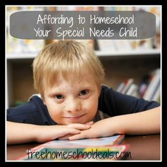 Homeschooling for Free and Frugal: Affording to Homeschool a Special Needs Child