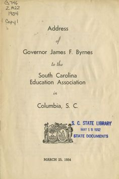 Governor James F. Byrnes made a speech to the South Carolina Education Association about changes in the state educational system such as closing schools, increased busing, and bond allocations of $94 million for school building construction. The governor also references the Briggs v. Elliott school segregation case and discusses the impact of desegregation in South Carolina schools. http://dc.statelibrary.sc.gov/handle/10827/2185