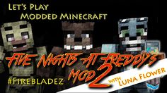 Let's Play Minecraft Maps. I've been playing with my friends Foxy, Bunny and of course Freddy Fazbear. ► Get the FNAF. How To Play Minecraft, Minecraft Mods, Freddy 2, Freddy Fazbear, Car Mods, Lets Play, Five Nights At Freddy's, Fnaf, Maps