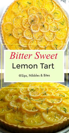 This Bittersweet Lemon Tart is creamy tart sweet and bitter on a tender sweet crust. The candied lemon slices on top still have a slightly bitter taste to them the really adds a complex depth of flavor to the lemon curd filling. Pastry Recipes, Tart Recipes, Best Dessert Recipes, Fun Desserts, Sweet Recipes, Lemon Recipes, Yummy Recipes, Dinner Recipes, Candied Lemon Slices