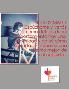 Mirar más allá del mal comportamiento, para ver las razones que motivan la conducta. Jane Nelsen, Child Life, Happy Kids, Baseball Cards, Spanish, Poster, Kids Psychology, Agenda Printable, Educational Quotes