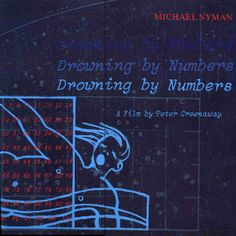 Musical score for Drowning by numbers | Michael Nyman for Peter Greenaway movie | The wonderful music by Nyman is developed from some music cells by Mozart
