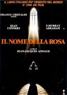 IL NOME DELLA ROSA - (in tedesco Der Name der Rose, in inglese The Name of the Rose, in francese Le Nom de la rose) è un film del 1986 diretto da Jean-Jacques Annaud, tratto dall'omonimo romanzo di Umberto Eco del 1980.