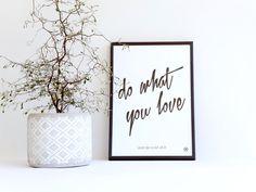Digitaldruck - Print ♥do what you love♥ A4 - ein Designerstück von mbelle bei DaWanda