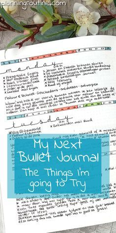 You may know that my current Bullet Journal is almost full and I already have my next notebook ready for action. A new notebook means I get to try new things! Last week I wrote about the things I want to keep in my next Bullet Journal. This week I want to share the things I'm going to try out in my next Bullet Journal.