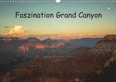 Faszination Grand Canyon - CALVENDO