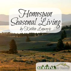 Homespun Seasonal Living (eBook review) | #preparedness #homesteading #ebook #review