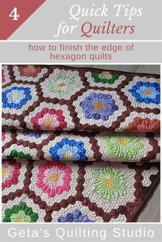 Geta's Quilting Studio: Quick Quilting Tips - how to finish the edge of hexagon quilts