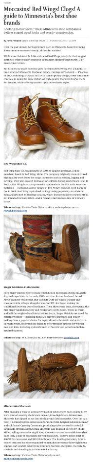 Minnesota shoe brands: http://www.startribune.com/moccasins-work-boots-clogs-a-guide-to-minnesota-s-best-shoe-brands/398704971