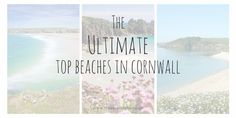 The Ultimate Top beaches in Cornwall Cornwall Beaches, Cornwall Coast, St Ives Cornwall, Devon And Cornwall, Cornwall England, Beach Tops, Beach Fun, English Adventure, Cornwall Cottages