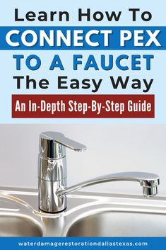 Learn How To Connect Pex To A Faucet The Easy Way – Emergency Water Damage in .