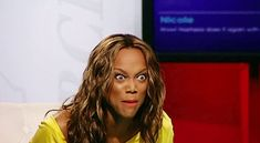 And Tyra Banks. | 24 Absolutely Unexplainable GIFs