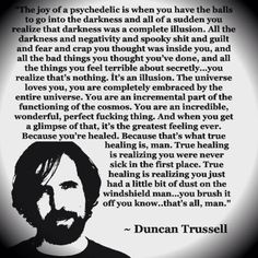 duncan trussell quote - Google Search